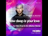 Calvin Harris &amp Disciples - How Deep Is Your Love (DJ Dim Frost &amp DJ Altuhov Remix)
