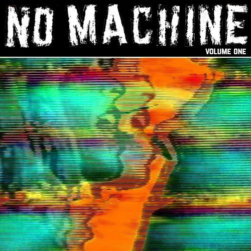 No Machine - Volume One (EP) (2014)