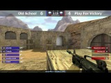 [ Play For Victory vs Old School ] Final First cup #11 from PFV // by kn1fe