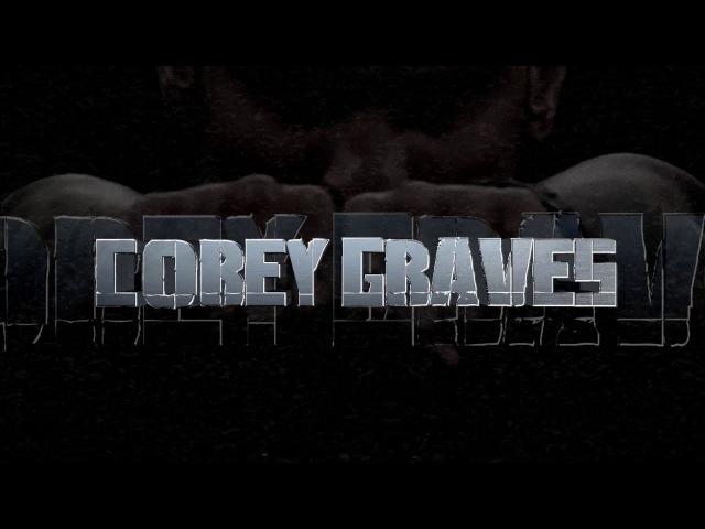|WAH| - Corey Graves