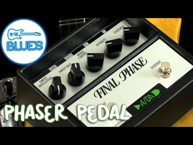 ADA Final Phase Phaser Pedal Demo Фейзер демо