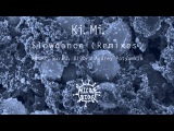 Ki.Mi. - Slowdance (Addex Remix)