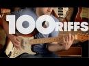 100 Riffs A Brief History of Rock N' Roll