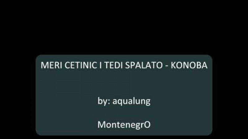 Meri Cetinic i Tedi Spalato - Konoba