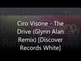 Ciro Visone - The Drive (Glynn Alan Remix) Discover Records White