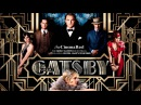Filter - Happy Time (The Great Gatsby Soundtrack) HQ