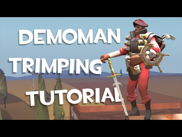 TF2 Demoman Trimping Tutorial