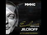 JUNIOR CROFF - МИКС AFTERPARTY MARCH 2015