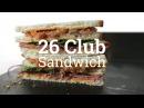 26 Club Sandwich