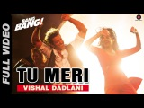 Tu Meri Full Video BANG BANG! Hrithik Roshan &amp Katrina Kaif Vishal Shekhar Dance Party Song