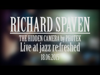 Richard Spaven Live @ jazz re:freshed 18.06.2015