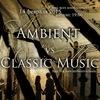 14.02.15 AMBIENT vs. CLASSIC MUSIC @ ГЭЗ-21