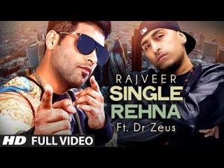Rajveer : Single Rehna Full Video Song Ft. Dr. Zeus | Hit Punjabi Song