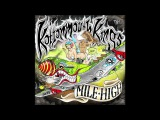 Kottonmouth Kings Mile High is here! Happy 420!