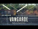 VANGARDE WOODWORKS