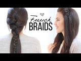 Hairstyles with french braids
