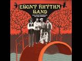 Ebony Rhythm Band - Vanilla fudge 1969