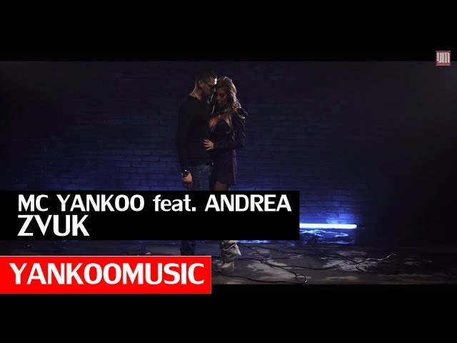 MC Yankoo feat. Andrea - Zvuk (Official Video 2013)