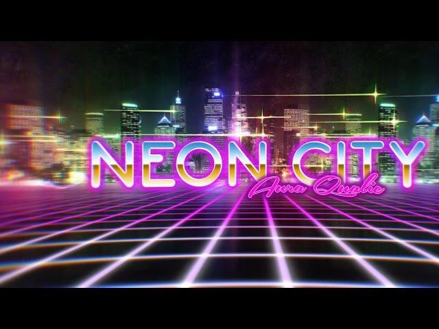 Aura Qualic - Neon City (Future 80s Retro)