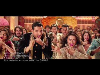 Промо видео на песню Tutti Bole Wedding Di к фильму Welcome Back