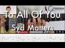 To All Of You | Syd Matters - Guitar Lesson Tabs