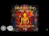 Hilight Tribe - Free Tibet (Vini Vici Remix)