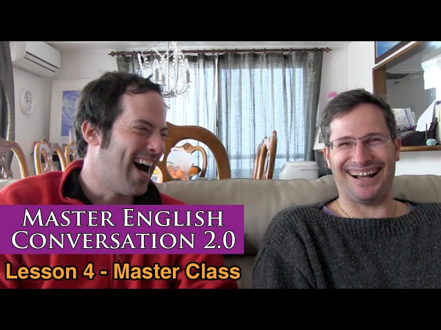 Real English Conversation Fluency Training - Music Movement - Master English Conversation 2.0