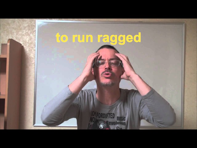 Learn English: Daily Easy English Expression 0370: to run ragged