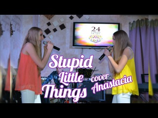 Anastacia - Stupid little things (Cover) Live