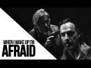 The Walking Dead || AFRAID