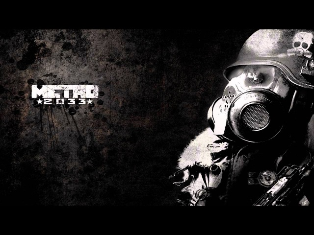 Metro 2033 OST - Complete Soundtrack [ DL Link]
