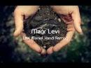 Maor Levi Lital Daniel Kandi Remix
