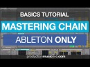 Mastering with Ableton Built In Effects Complete Mastering Chain Free Download