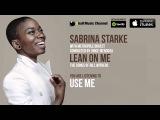 Sabrina Starke - Use Me (Official Audio)