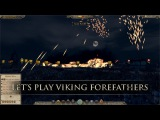 Total War ATTILA- Let's Play Viking Forefathers