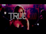 True Blood  R A D I O A C T I V E