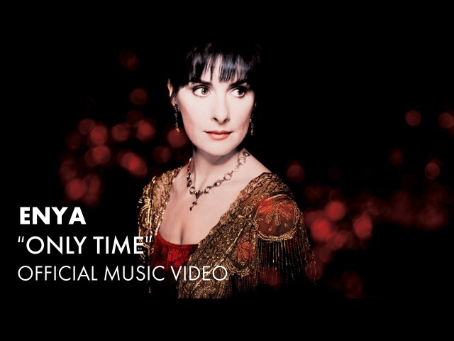 Enya Only Time Official Music Video