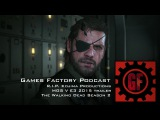 Games Factory Podcast - R.I.P. Kojima Productions, MGS V E3 2015 Trailer, The Walking Dead Season 2
