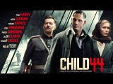 Child 44 Soundtrack (OST) - Alexander's Death