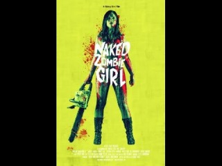 Naked Zombie Girl movie full HD 2015