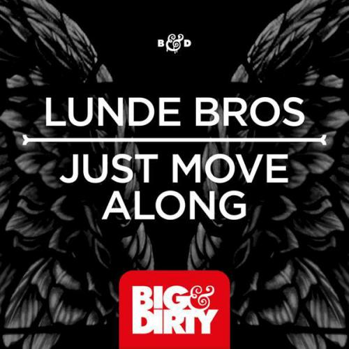 Lunde Bros - Just Move Along (Original Mix)