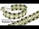 Beadweaving 770 - Vatican View Bracelet (RounDuo Pinch Beads)