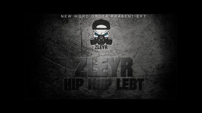 ZLEYR - Hip Hop lebt (Nachtjacken Mixtape 2015) HD