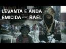 Emicida - Levanta e Anda FIFA 15 Soundtrack (clipe oficial) part. Rael