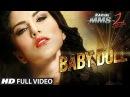 Baby Doll Full Video Song Ragini MMS 2   Sunny Leone   Meet Bros Anjjan Feat. Kanika Kapoor