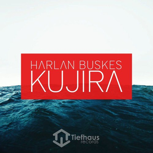 Harlan Buskes - Kujira (Original Mix)