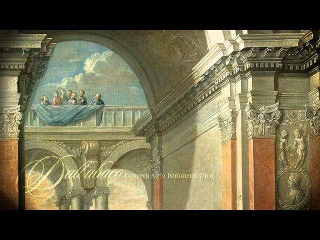 E.F. Dall'Abaco: 12 Concerti à più Istrumenti, Op.VI [Il Tempio Armonico]