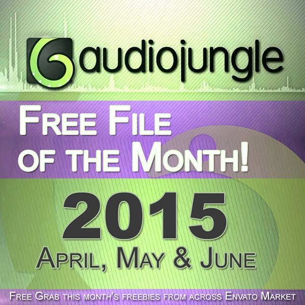 AudioJungle - Бесплатные файлы месяца [Апрель-Июнь] (2015) MP3