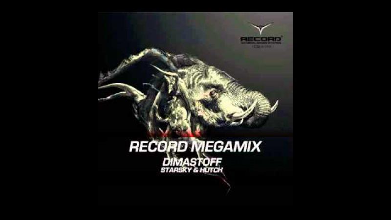 Record Megamix by DimastOFF vs Starsky Hutch -- Radio Record (03.04.2014)