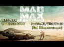 Mad Max Fury Road official trailer song / Junkie XL Wild World Cat Stevens cover Both Songs